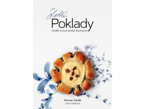 Kniha Sladké poklady české a moravské kuchyně (Roman Vaněk)