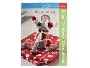 Vánoční dekorace - Sugar Christmas Decorations - Georgie Godbold
