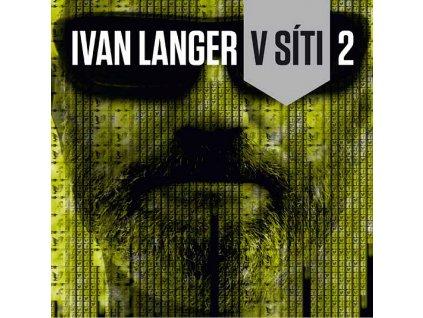 Ivan Langer kniha V Síti 2
