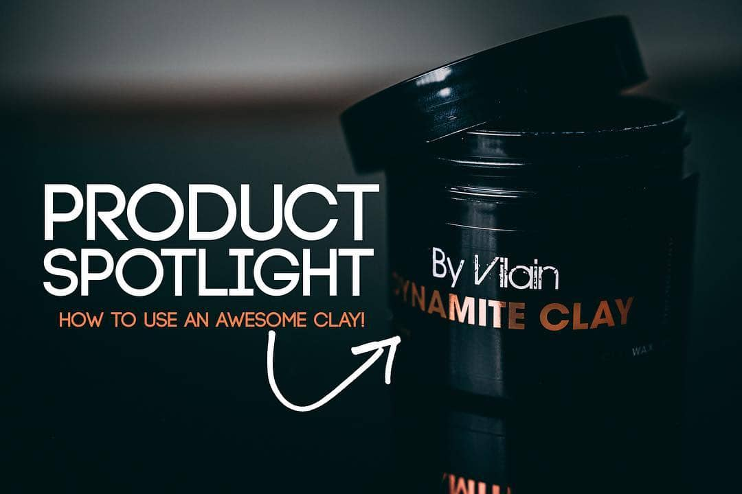 Product Spotlight: By Vilain Dynamite Clay