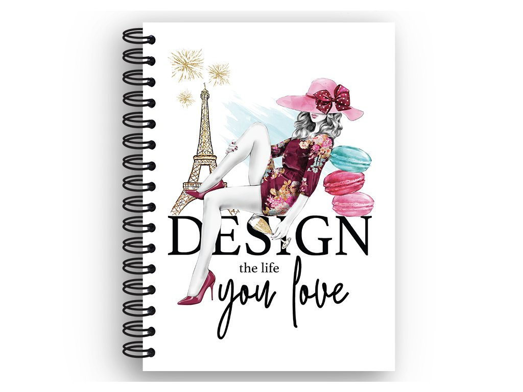 NOTES DESIGN THE LIFE YOU LOVE