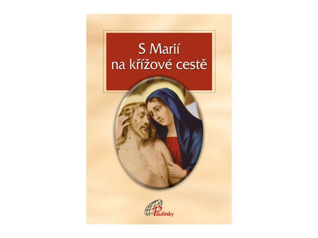 137 slovoprotebe.cz Penna S Marii na krizove ceste 9788074503290 01