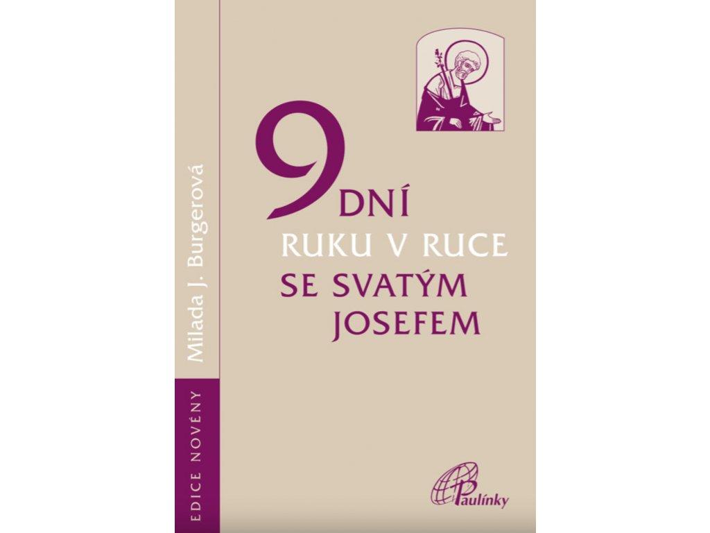 1440 slovoprotebe.cz Milada Burgerová 9 dní ruku v ruce se sv. Josefemrok 9788074503993
