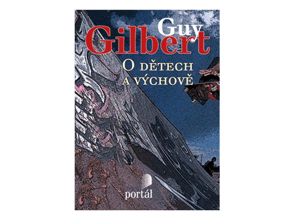 215 Gilbert O detech a vychove 9788073676094 01