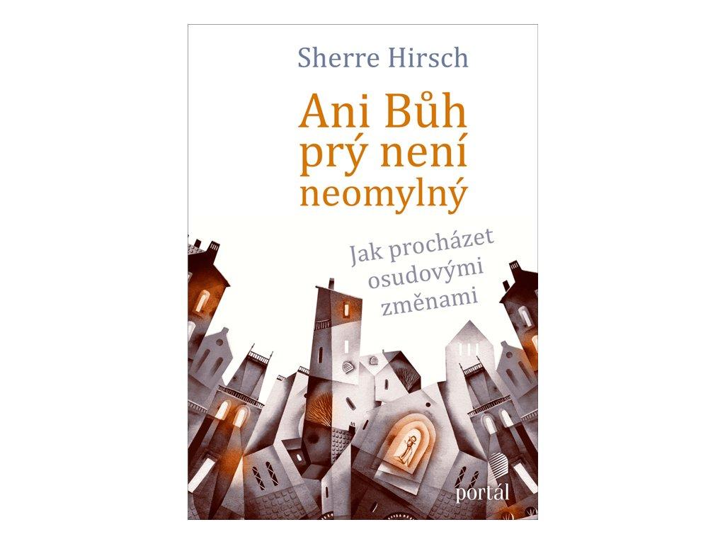 242 Hirsch Ani buh pry neni neomylny 9788026214304 01