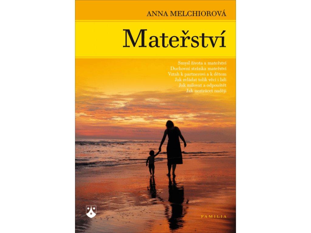425 Melchiorova Materstvi 9788071952671 01