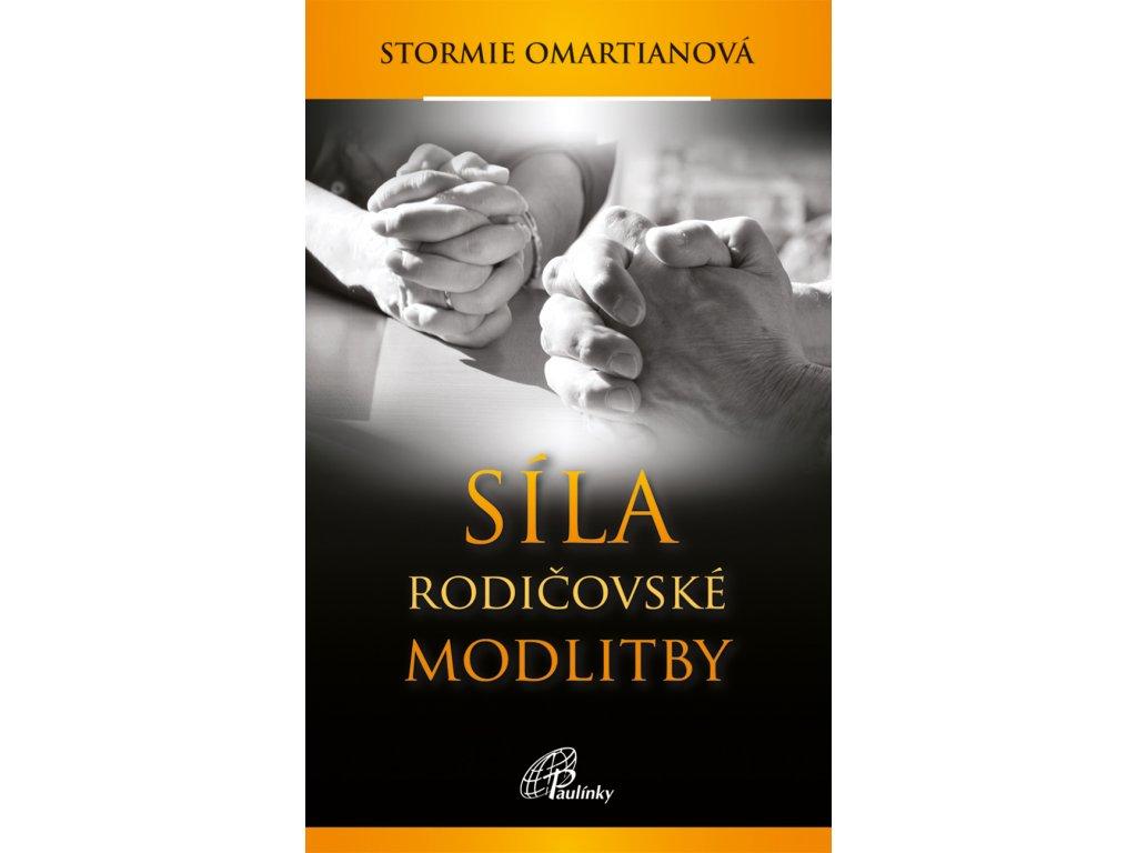 89 slovoprotebe.cz Omartianova Sila rodicovske modlitby 9788074500374 new 01