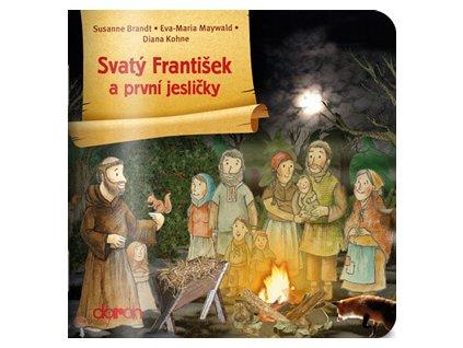 1006 Doron Svaty Frantisek a prvni jeslicky 9788072971664 01