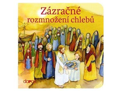 1021 Doron Zazracne rozmnozeni chlebu 9788072971565 01