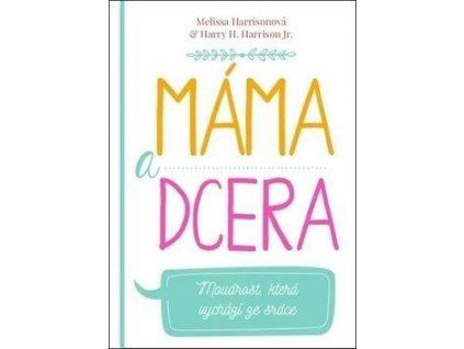 100 Harrison Mama a dcera 9788089793327 01
