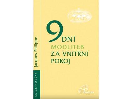 1069 slovoprotebe.cz Philippe 9 dni modliteb za vnistrni pokoj 9788074503405 01