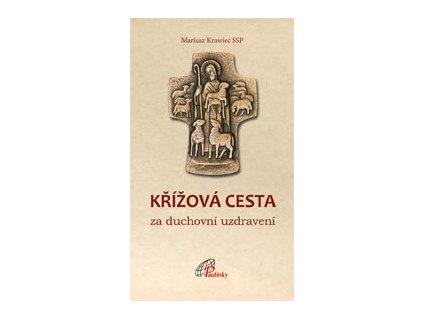 131 slovoprotebe.cz Krawiec Krizova cesta za duchovni uzdraveni 9788074502002 01