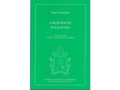 1322 slovoprotebe.cz Papež František Laudato Si 9788074502804 01