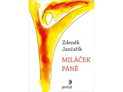 227 Jancarik Milacek pane 9788026211938 01