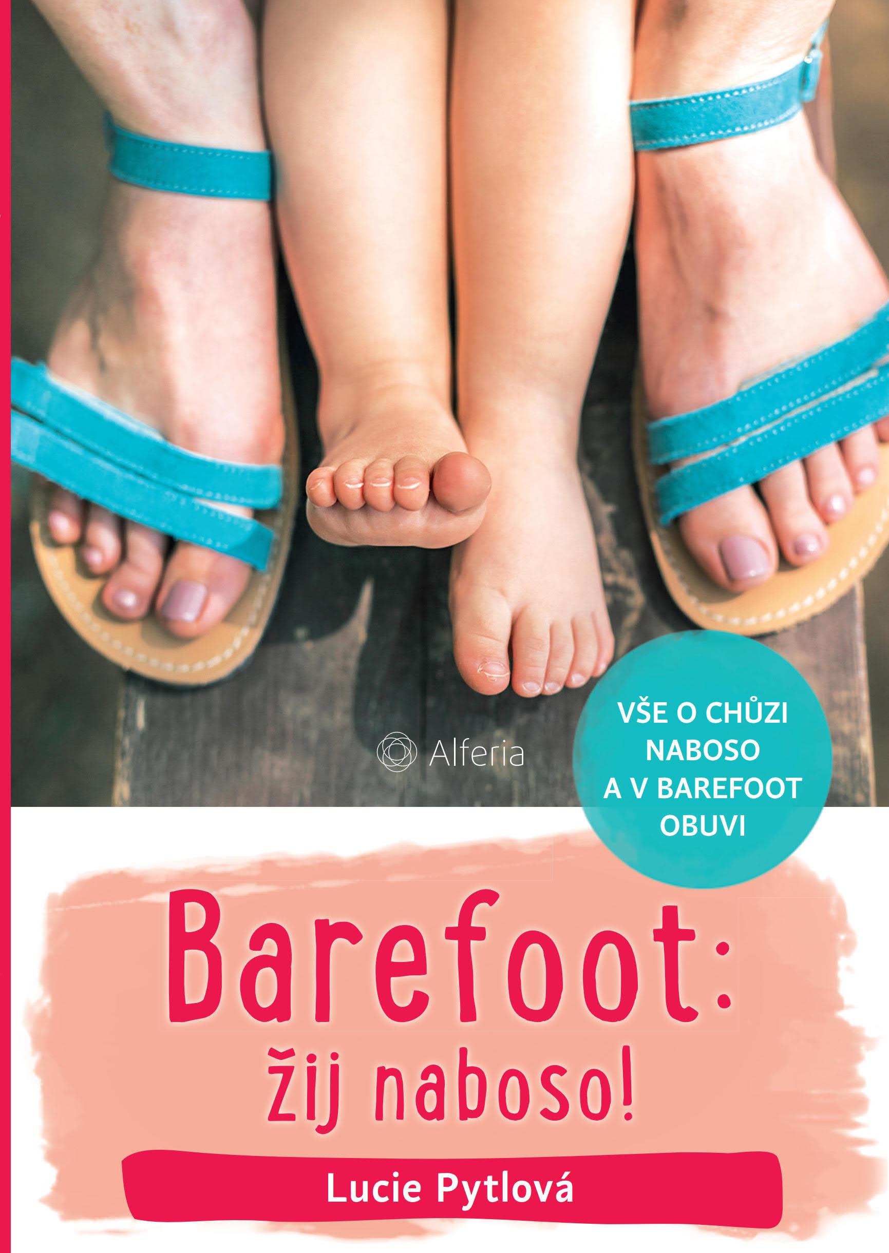 Nová kniha - Barefoot: žij naboso!