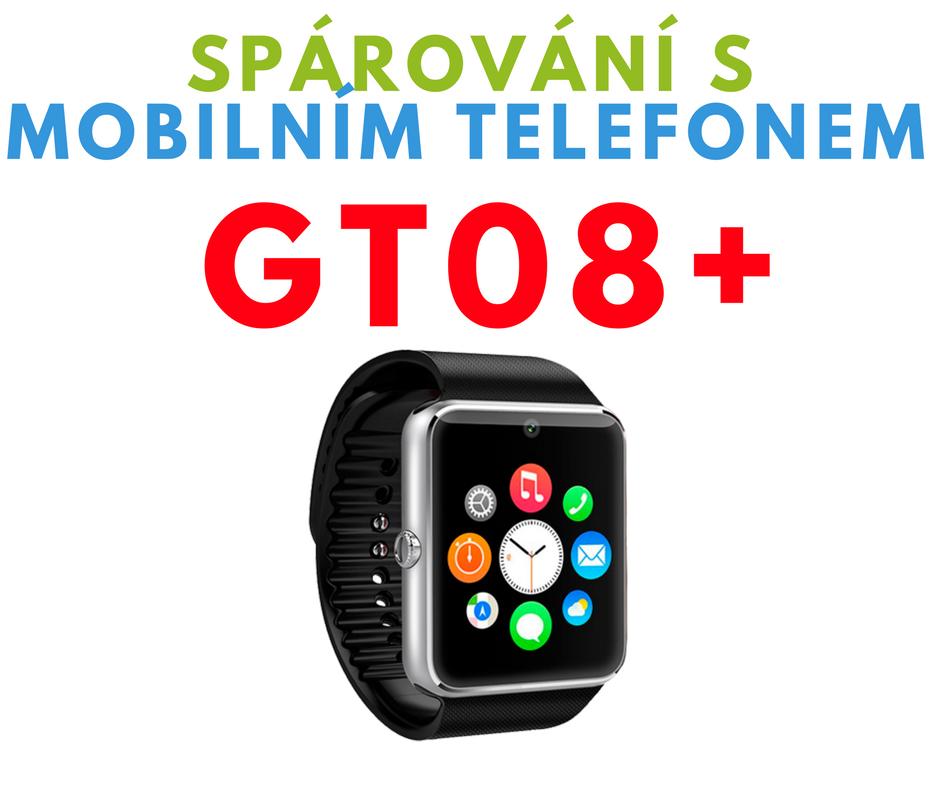 Spárování GT08+ s mobilním telefonem