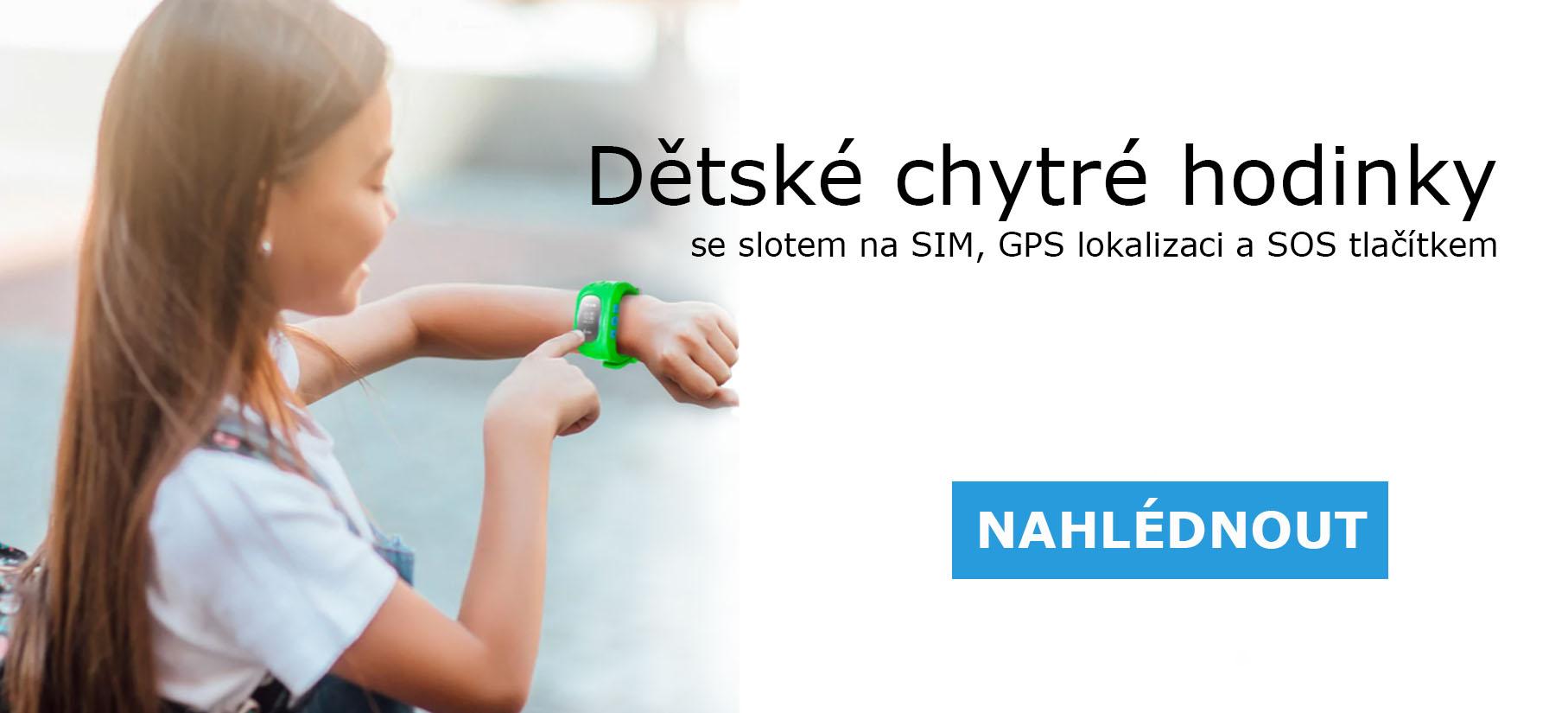 dětské chytré hodinky se slotem na SIM, GPS lokalizaci a SOS tlačítkem