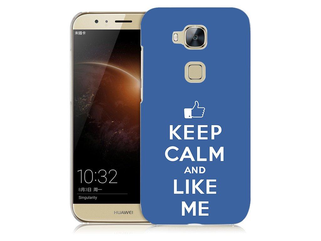 """Plastové pouzdro TVC """"Keep calm and like me"""" pro Huawei Honor 5X"""