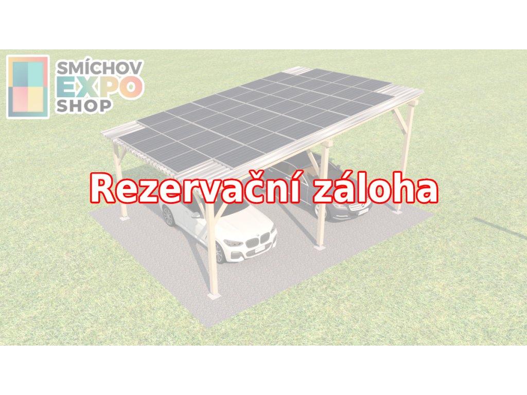 Rezervační záloha - Dřevěný přístřešek s FVE 9,90 kWp