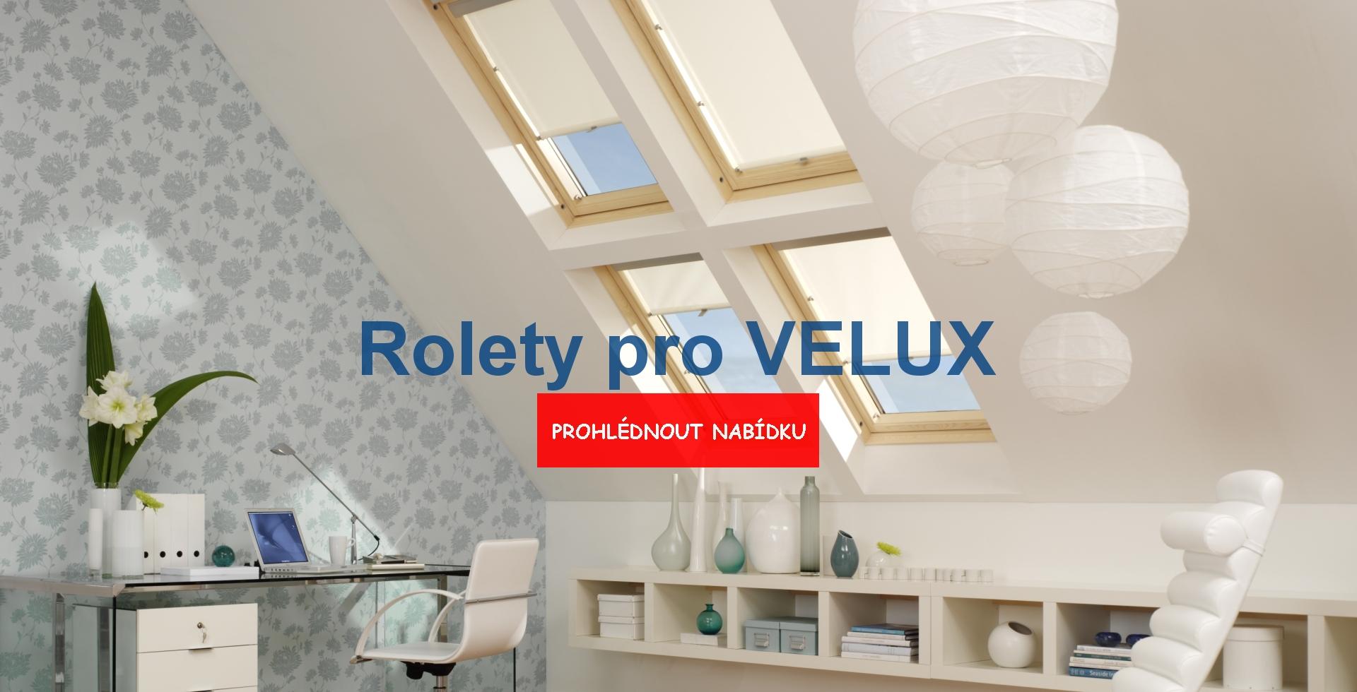Rolety pro střešní okna Velux