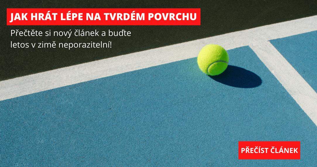 Jak hrát lépe tenis na tvrdém povrchu