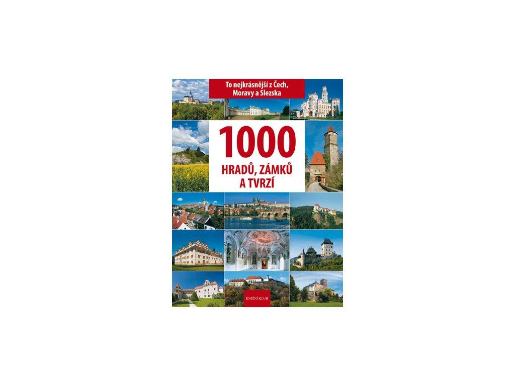 1000 hradů, zámků a tvrzí - To nejkrásnější z Čech, Moravy a Slezska
