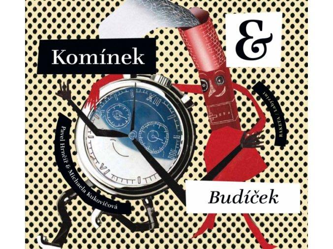 Komínek & Budíček - Pavel Hrnčíř, Michaela Kukovičová