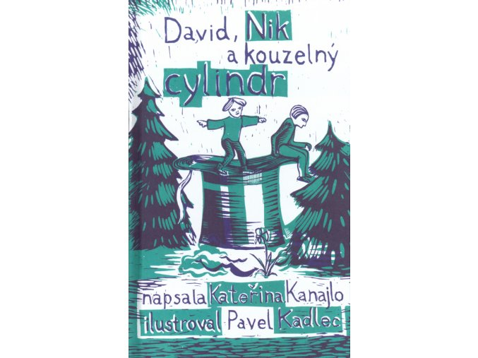 David, Nik a kouzelný cylindr
