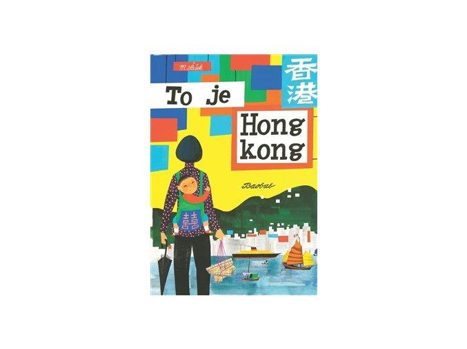 To je Hongkong - M. Šašek