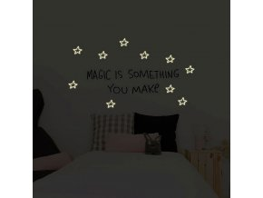 magic is something you make 1