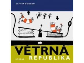 Větrná republika, Olivier Douzou