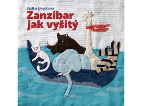 Zanzibar jak vyšitý