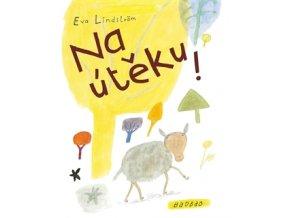 Na útěku - Eva Lindström