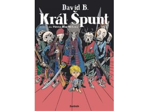 Král Špunt - David B.