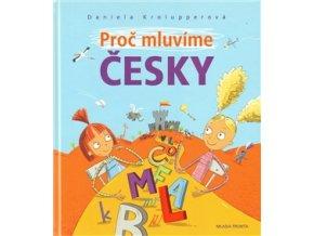 Proč mluvíme česky, Daniela Krolupperová