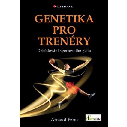 Genetika pro trenéry - Ferec Arnaud