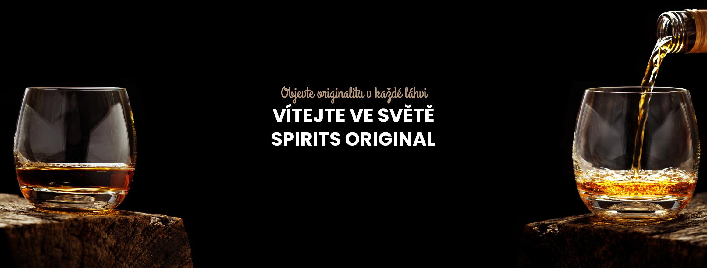 Vítejte ve světě SPIRITS ORIGINAL