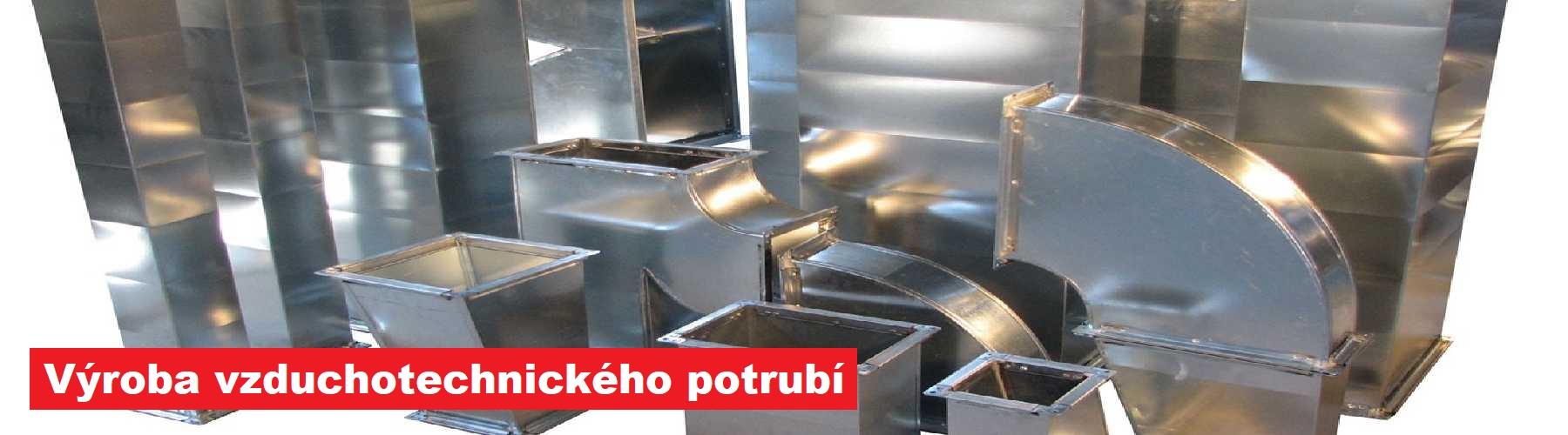 Výroba vzduchotechnického potrubí