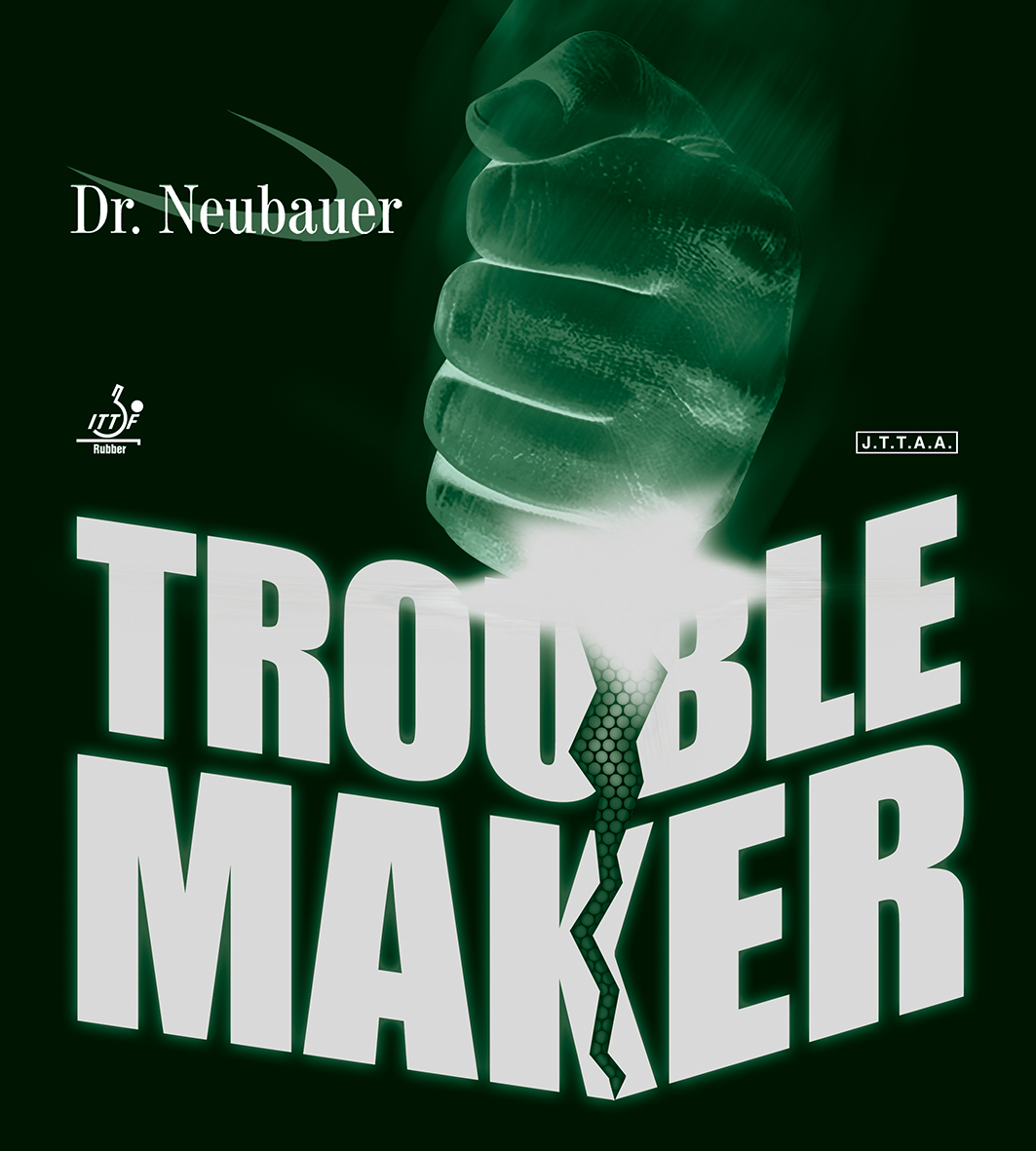 DrNeubauer TROUBLE MAKER