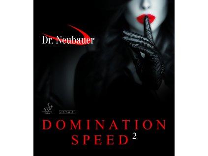 DrNeubauer DOMINATION SPEED 2