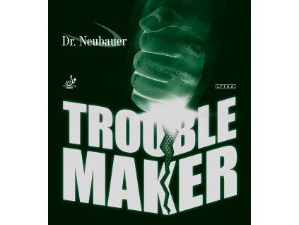 DrNeubauer TROUBLE MAKER