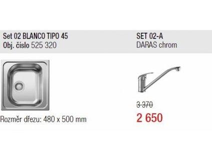 Blanco, SET Tipo 45 přírodní lesk + DARAS chrom SET 02-A