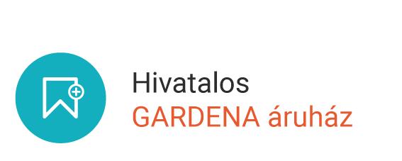 Hivatalos GARDENA áruház
