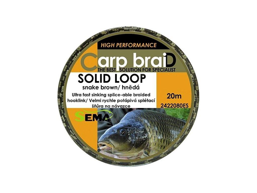 SEMA - Carp Braid SOLID LOOP návazcová šňůra - 10m / 18,2kg