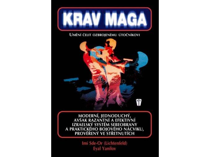 Krav Maga - umění čelit ozbrojenému útočníkovi