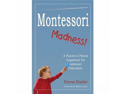 BOOK: MONTESSORI MADNESS
