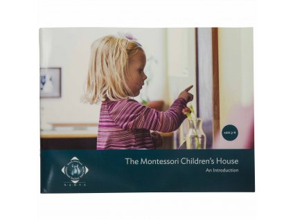 The Montessori Children's House: An Introduction
