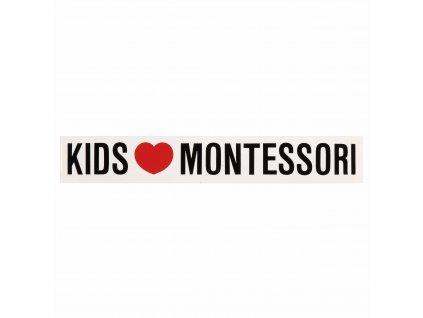 """Nálepka """"KIDS LOVE MONTESSORI"""""""