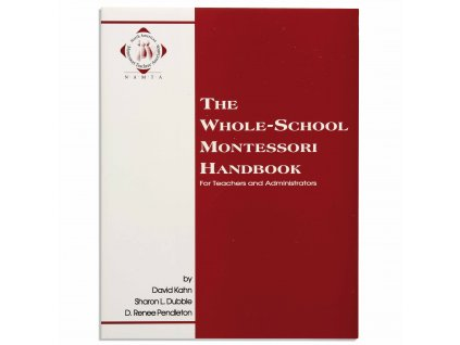 NAMTA THE WHOLE SCHOOL MONTESSORI HANDBOOK