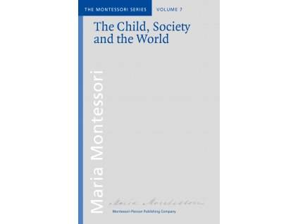 BOOK: THE CHILD, SOCIETY AND THE WORLD